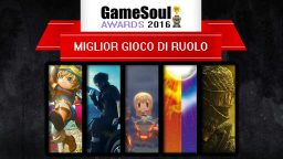 Miglior Gioco di Ruolo – GameSoul Awards 2016