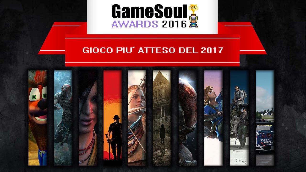 Gioco più atteso del 2017 – GameSoul Awards 2016