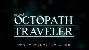 Project Octopath Traveler: un nuovo RPG Square Enix per Switch
