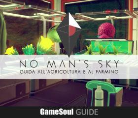 No Man's Sky – Guida all'Agricoltura e al Farming