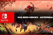 Has-Been Heroes – Anteprima Switch