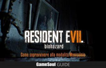 Resident Evil 7: Come sopravvivere alla modalità Manicomio – Guida