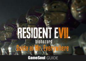 Resident Evil 7 : Guida ai Mr. Everywhere