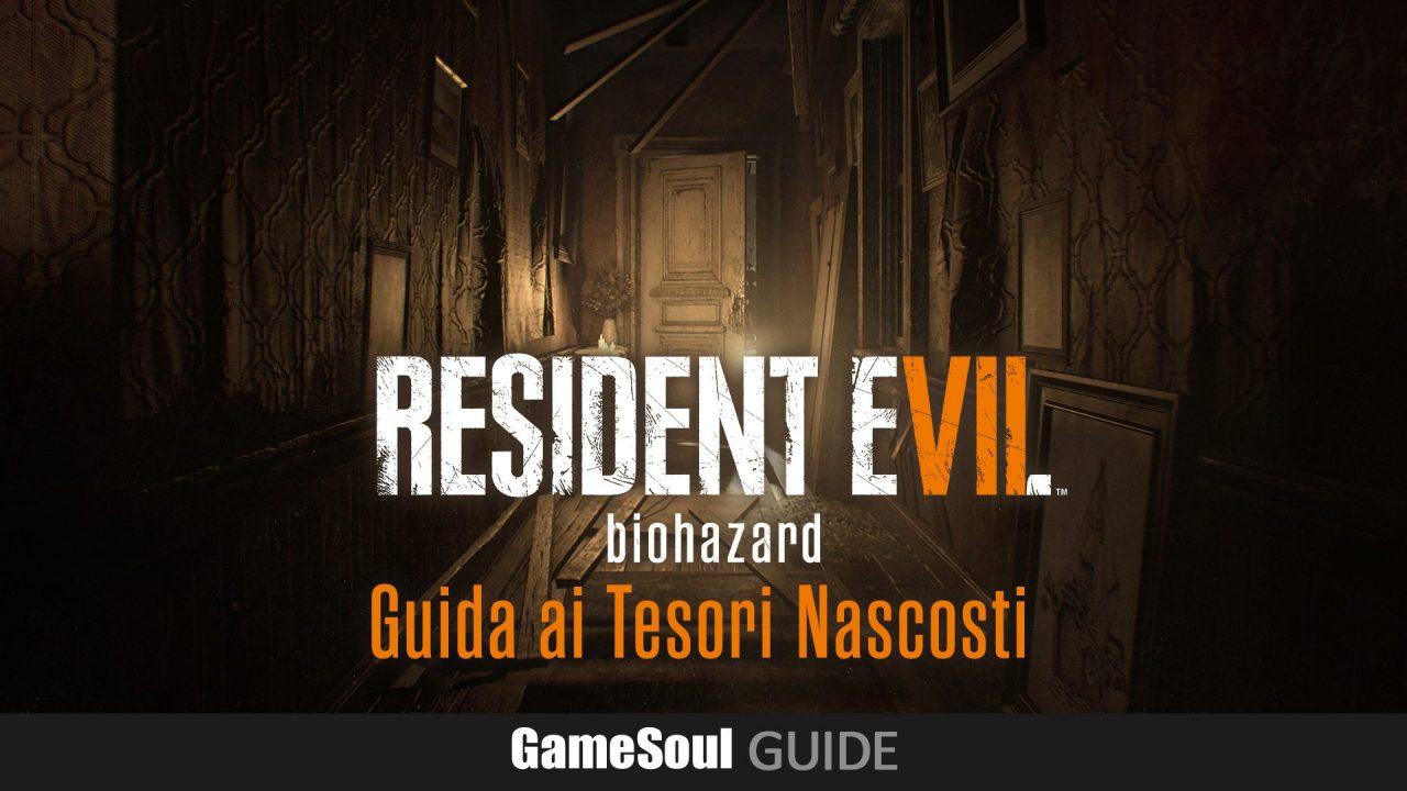 Resident Evil 7 – Guida ai Tesori Nascosti
