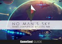 No Man's Sky – Guida completa al Galactic Hub
