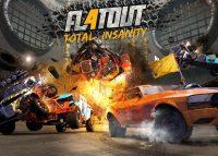 FlatOut 4: Total Insanity – Recensione