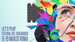 Let's Play: il primo festival del videogioco a Roma