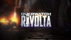 Overwatch: Rivolta, scopriamo i dettagli dell'evento