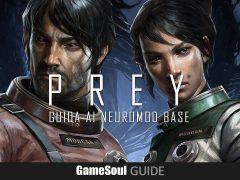 PREY – Guida alle Neuromod Base