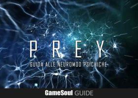 PREY: Guida alle Neuromod Psichiche