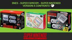 SNES, Super Famicom e Super Nintendo: versioni mini a confronto