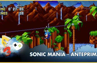 Sonic Mania – Anteprima E3 2017