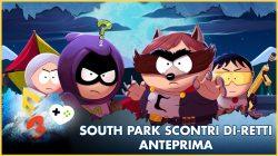 South Park: Scontri Di-Retti – Anteprima E3 2017