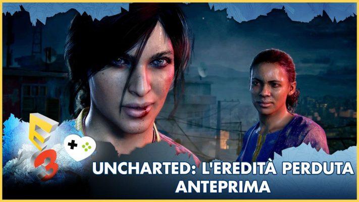 Uncharted: L'Eredità Perduta – Anteprima E3 2017