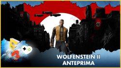 Wolfenstein II: The New Colossus – Anteprima E3 2017