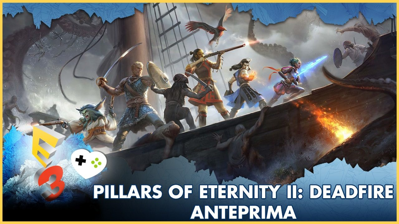Pillars of Eternity II: Deadlier