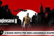 Wolfenstein II: The New Colossus – 5 buoni motivi per non lasciarselo scappare