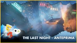 The Last Night – Anteprima E3 2017