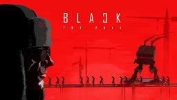 Black The Fall è disponibile con tanto di trailer di lancio!