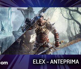 Elex – Anteprima gamescom 17