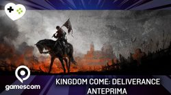 Kingdom Come: Deliverance – Anteprima gamescom 17