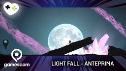 Light Fall – Anteprima gamescom 17