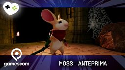 Moss – Anteprima gamescom 17