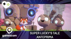 Super Lucky's Tale – Anteprima gamescom 17