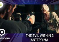 The Evil Within 2 – Anteprima gamescom 17