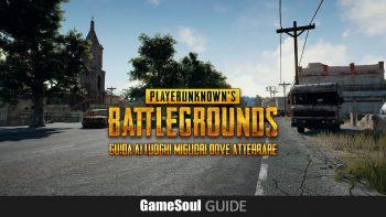 PLAYERUNKNOWN'S BATTLEGROUNDS: Guida ai luoghi migliori dove atterrare