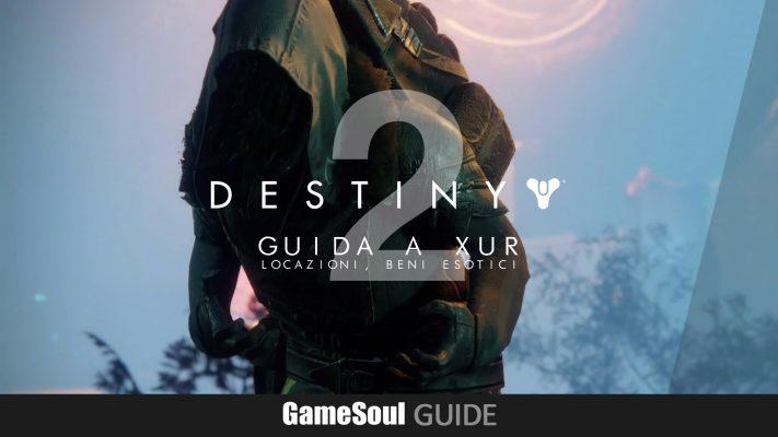 Destiny 2 – Guida a Xûr, Agente dei Nove: Posizione, Oggetti in vendita.