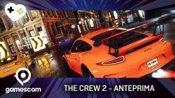 The Crew 2 – Anteprima gamescom 17