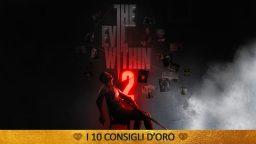 The Evil Within 2 : I 10 Consigli d'Oro – Guida