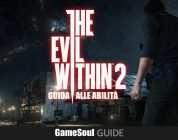 The Evil Within 2 – Guida alle abilità
