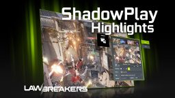 ShadowPlay Highlights