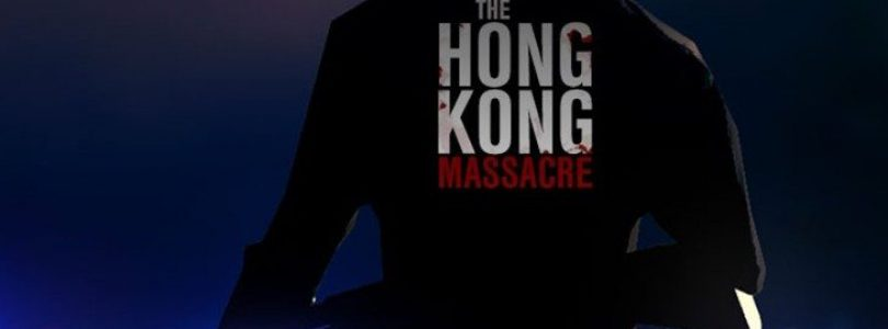 Annunciato The Hong Kong Massacre – Paris Games Week 17