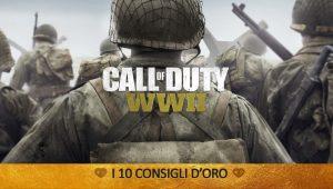 Call Of Duty: WWII – I 10 Consigli d'Oro – Guida