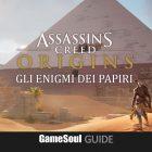 Assassin's Creed Origins – Gli enigmi dei Papiri – Guida
