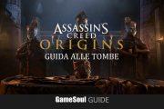Assassin's Creed Origins – Guida alle Tombe