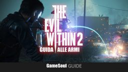 The Evil Within 2: Guida alle armi