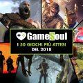 I 50 giochi più attesi del 2018