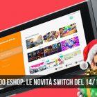 Nintendo eShop: i giochi Switch del 14 dicembre 2017
