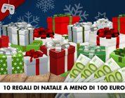 10 Regali di Natale a meno di 100€