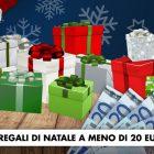 10 Regali di Natale a meno di 20€