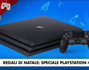 Regali di Natale: Speciale PS4