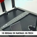 10 Regali di Natale: Hi-Tech