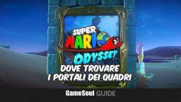 Super Mario Odyssey – Trovare i portali dei Quadri – Guida