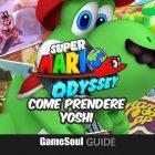 Super Mario Odyssey – Come prendere Yoshi – Guida