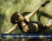 Games with Gold: i titoli gratuiti di gennaio 2018