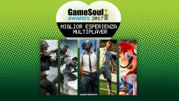Miglior Esperienza Multiplayer – GameSoul Awards 2017